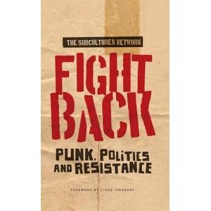 Fight Back, Punk, Politics and Resistance