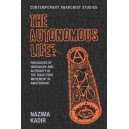 The Autonomous Life? by Nazima Kadir
