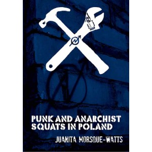 Punk and Anarchist Squats in Poland.