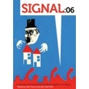 Signal 06: A Journal of International Political Graphics & Culture