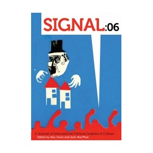 Signal 06: A Journal of International Political Graphics & Culture