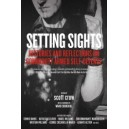 Setting Sights: Histories and Reflections on Community Armed Self-Defense, Scott Crow