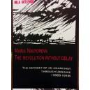 Maria Nikiforova The Revolution Without Delay