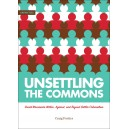 Unsettling the Commons