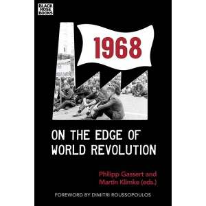1968 On the edge of world revolution