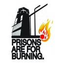 Prisons are for burning sticker
