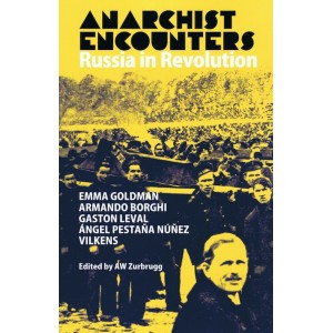 Anarchist Encounters Russia in Revolution