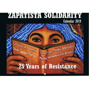 2019 Zapatista Solidarity Calendar