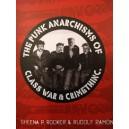 The Punk Anarchisms of Class War & Crimethinc.