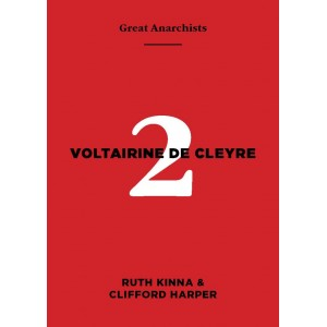 Great Anarchists Voltarine de Cleyre