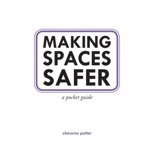 Making spaces safer A6