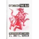 Extinguish the Old