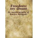 Freedom: my dream