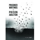 Prisoner Writings on Prison Abolition