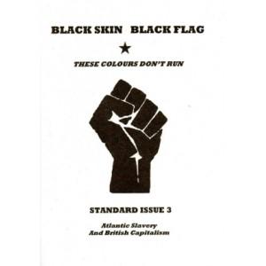 Black Skin Black Flag *3 Atlantic Slavery and British Capitalism