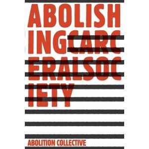 Abolishing Carceral Society