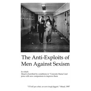 The Anti-Exploits of Men Against Sexism