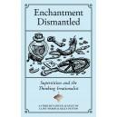 Enchantment Dismantled
