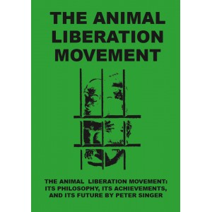 Animal Liberation, The Animal Liberation Movement A6