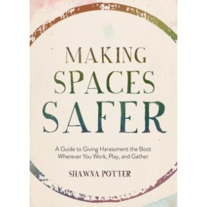 Making spaces safer