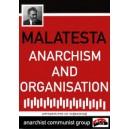 Malatesta Anarchism and Organisation