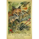For Wildness and Anarchy 2nd ed