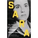 Sara my whole life was a struggle
