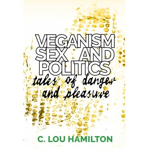 Veganism, sex and politics