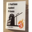 3 positions against prisons A6