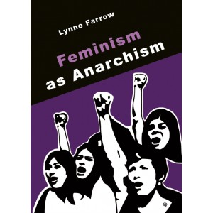 Feminism as Anarchism, A6