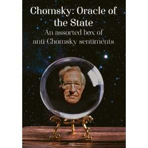 Chomsky: Oracle of the State A6