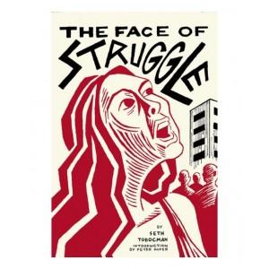 The Face of Struggle