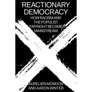 Reactionary Democracy