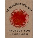 Your Silence Will Not Protect You sticker