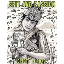 Spit and Passion