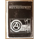 What is anarchist music?