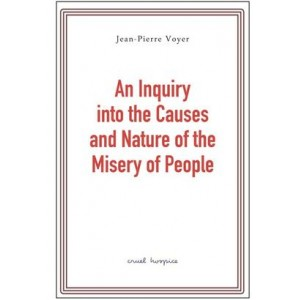 An inquiry into the causes and nature of the misery of people
