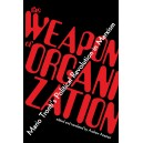 The Weapon of Organization: Mario Tronti's Political Revolution in Marxism