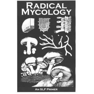 Radical Mycology