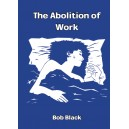Abolition of Work (The)