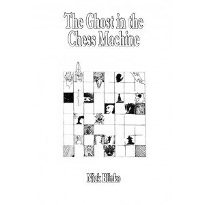 The Ghost in the Chess Machine by Nick Blinko