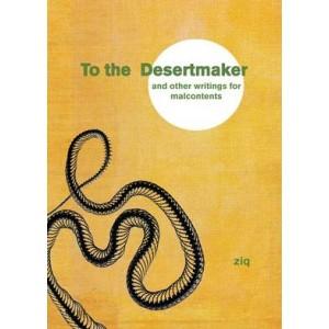 To the desertmaker