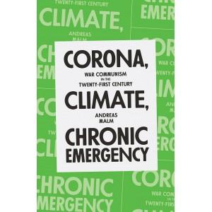 Corona, climate, chronic emergency