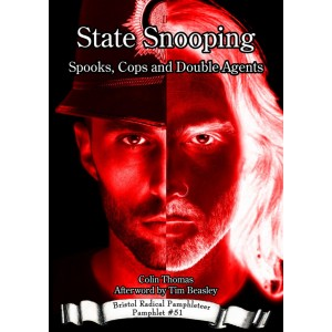 State Snooping: Spooks, Cops and Double Agents