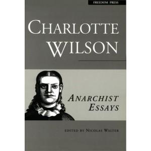 Anarchist Essays, Charlotte Wilson