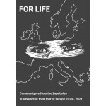 For Life, by the Zapatistas