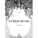 Cured Quail Vol 2