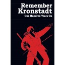 Remember Kronstadt. One Hundred Years On.