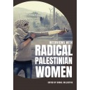 Interviews with Radical Palestinian Women
