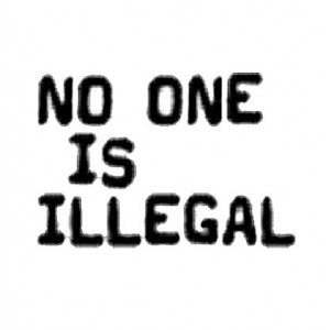 410, No One is Illegal